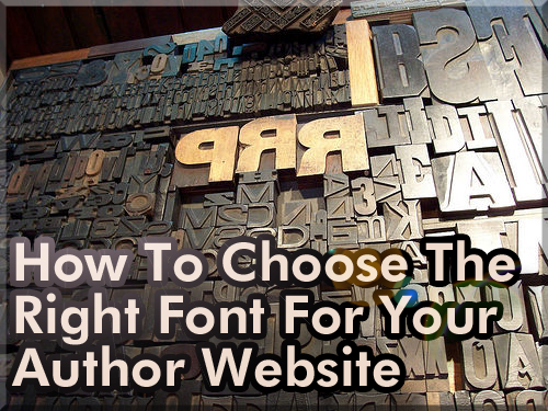 How To Choose The Right Font For Your Author Website
