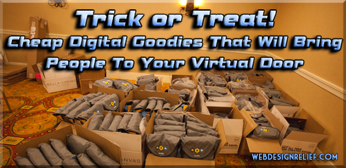 Trick or Treat! Cheap Digital Goodies That Will Bring People To Your Virtual Door