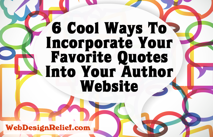 60 Cool Ways To Incorporate Your Favorite Quotes Into Your Author Beauteous Quotes Website