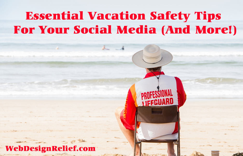 Vacation Safety Tips For Your Social Media Platforms copy3