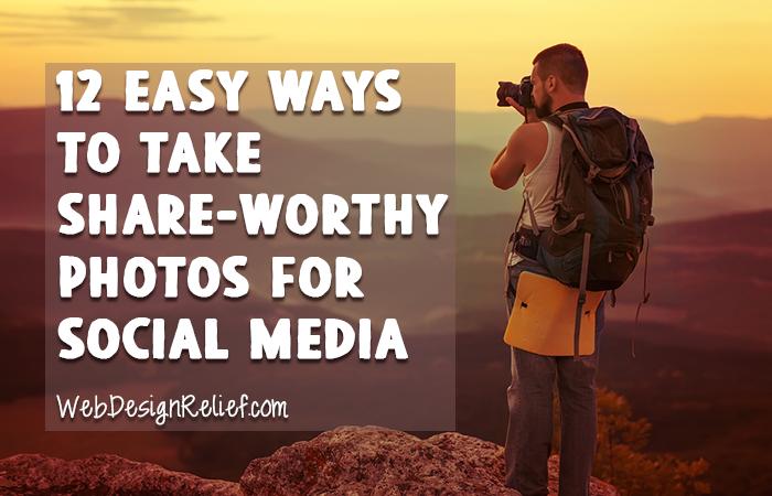 Share-Worthy Photos